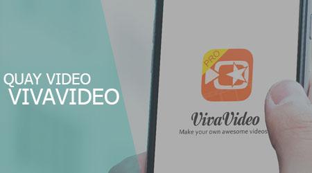 quay video vivavideo