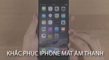 iPhone mat am thanh