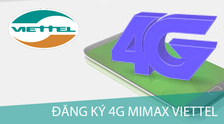 dang ky 4G Viettel Mimax