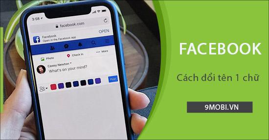 huong dan cach doi ten facebook 1 chu tren dien thoai android iphone