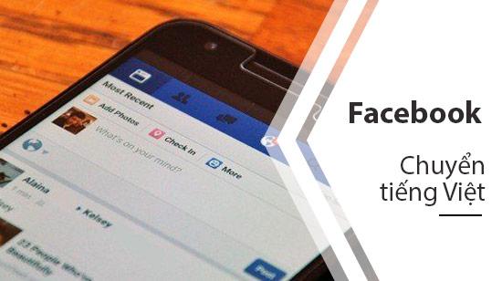 cach chuyen facebook sang tieng viet tren dien thoai