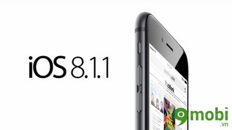 khi nao cap nhat ios 8.1.1 cho iphone