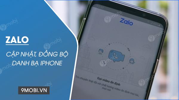 Dong bo danh ba iPhone tren Zalo